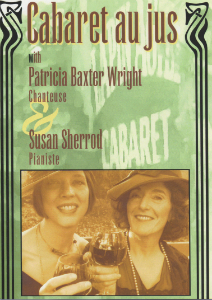 caberet au jus by singer Patricia Baxter Wright