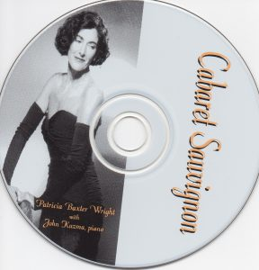 Cabaret Sauvignon by singer Patricia Baxter Wright